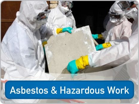 Asbestos and Hazardous Work