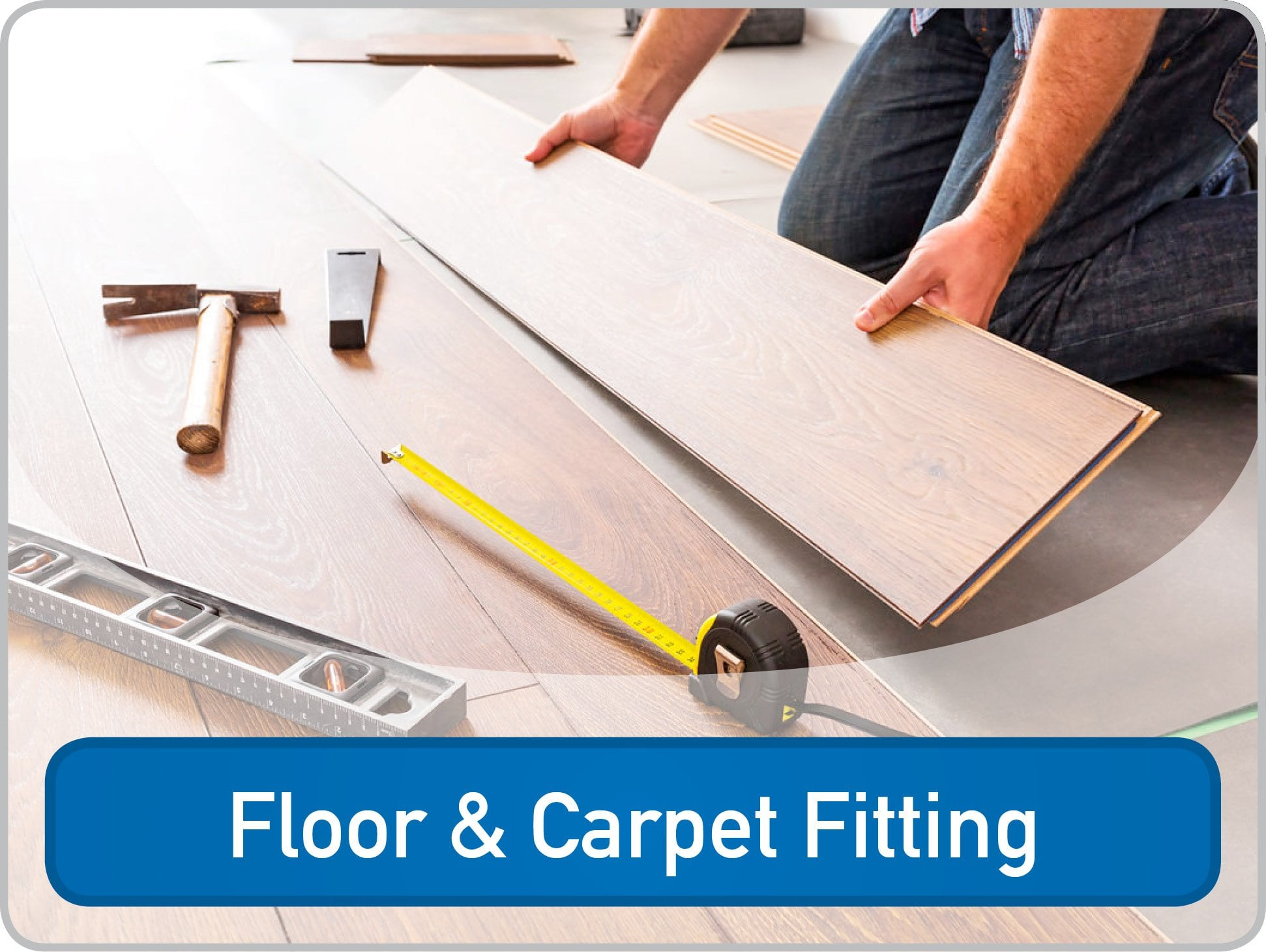 Floor and Carpet Fitting
